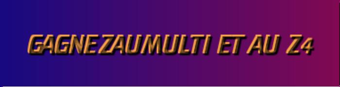 GAGNEZ AU MULTI, pronostics multi en 4 et Z4 de Zeturf